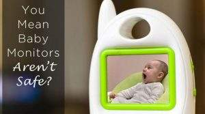baby-monitors-not-safe
